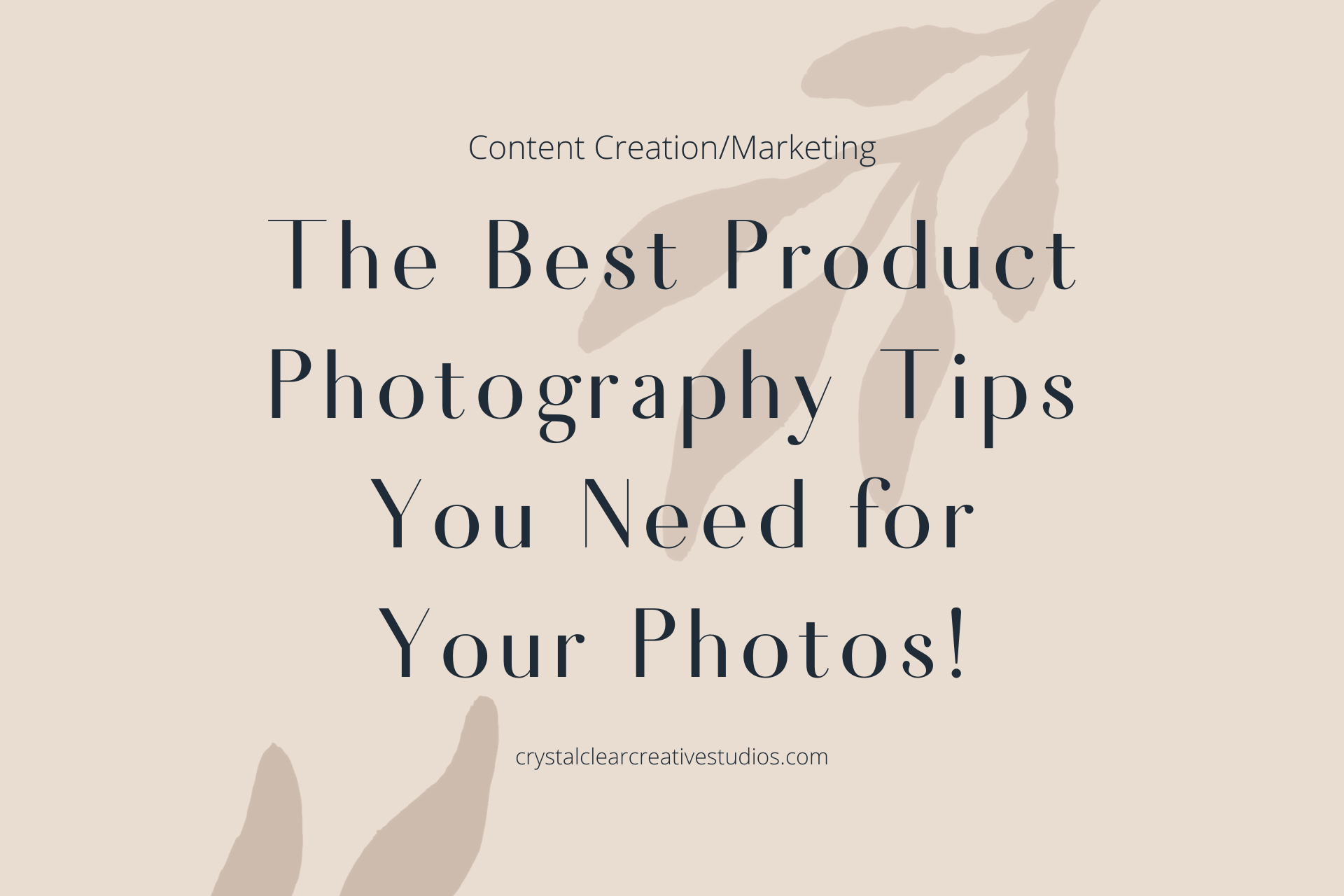 The Best Product Photography Tips You Need for Your Photos!