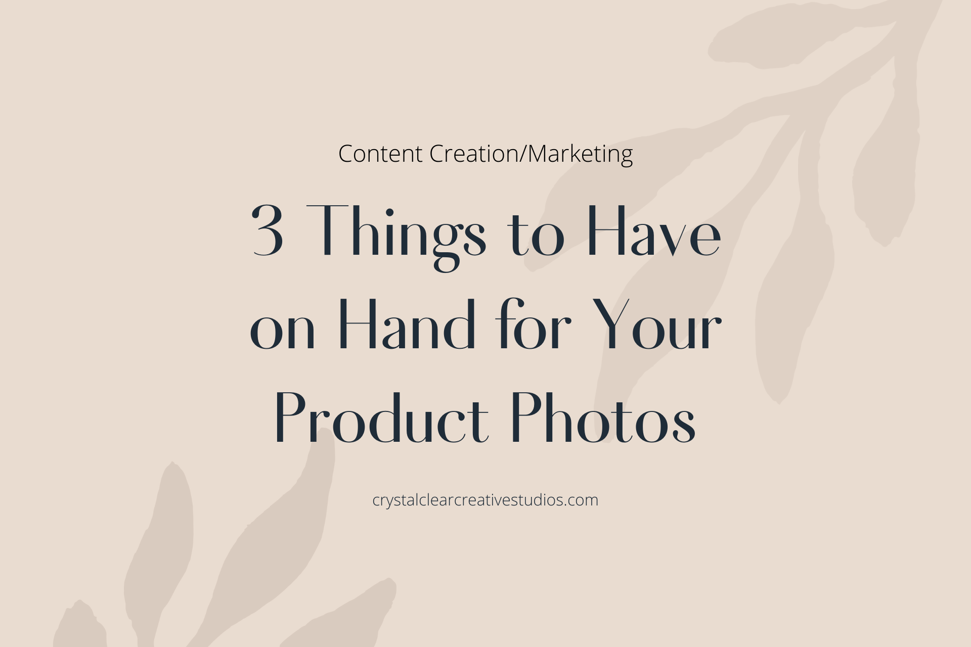 3 Things to Have on Hand for Your Product Photos