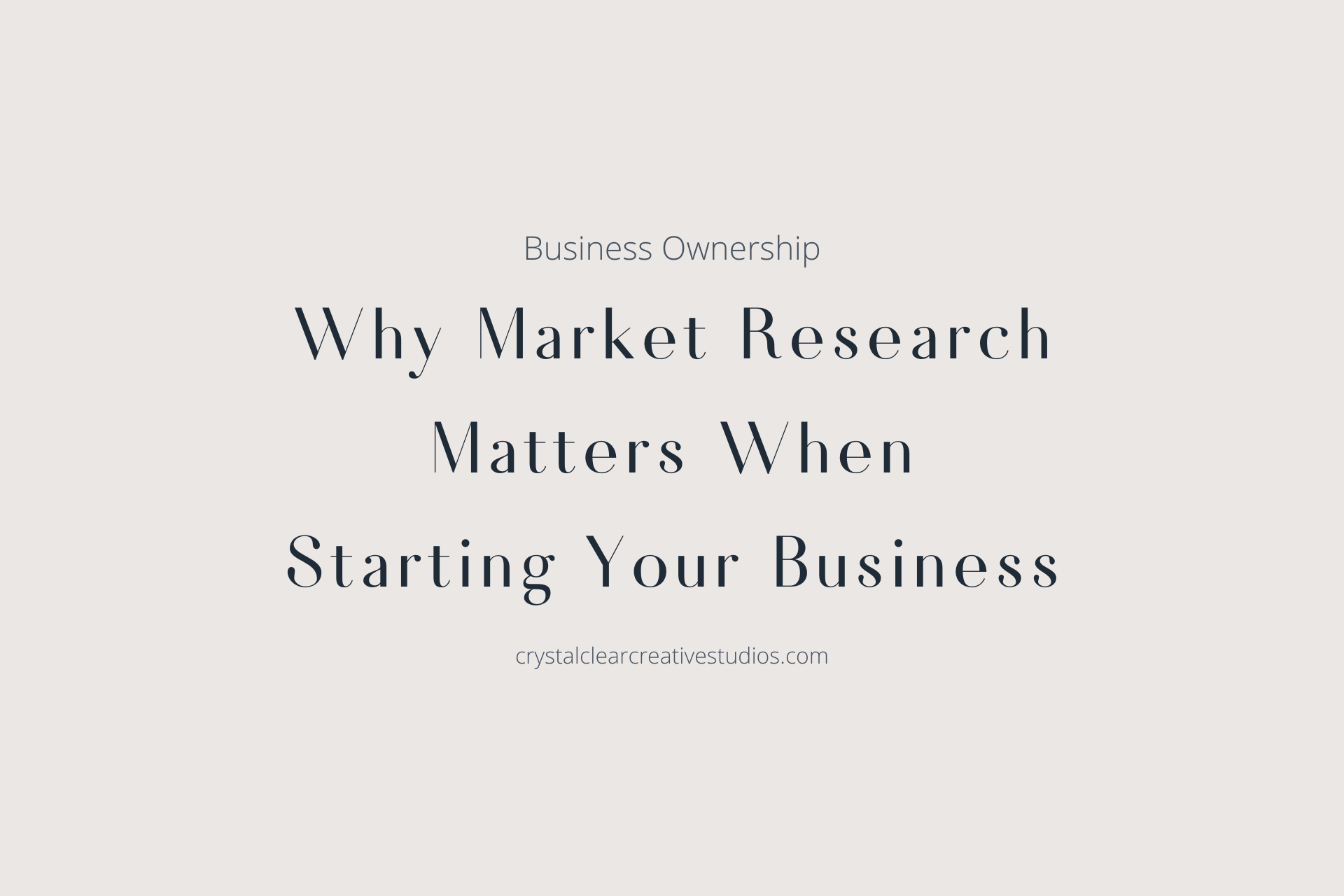 Why Market Research Matters When Starting Your Business