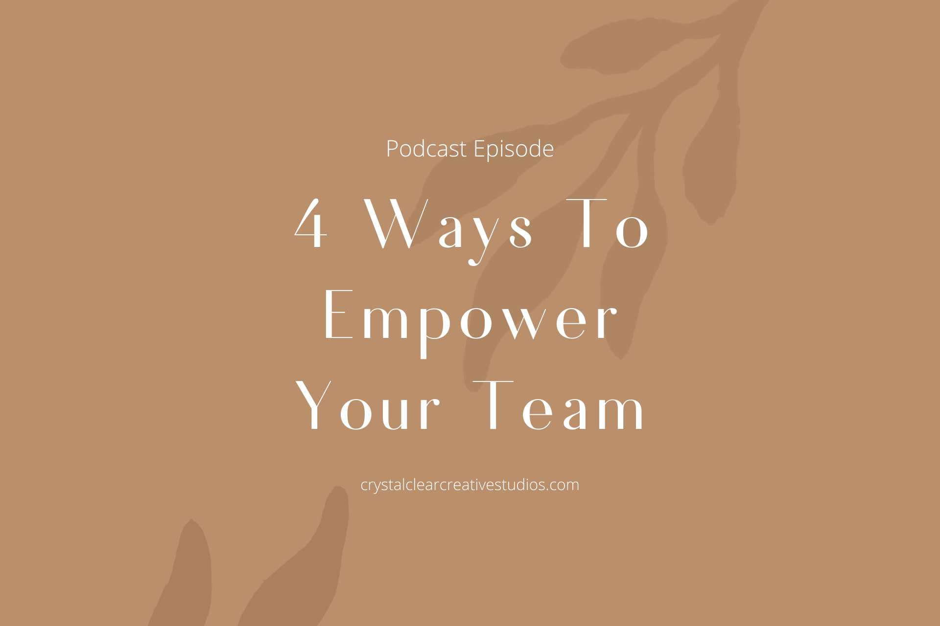 4 Ways To Empower Your Team