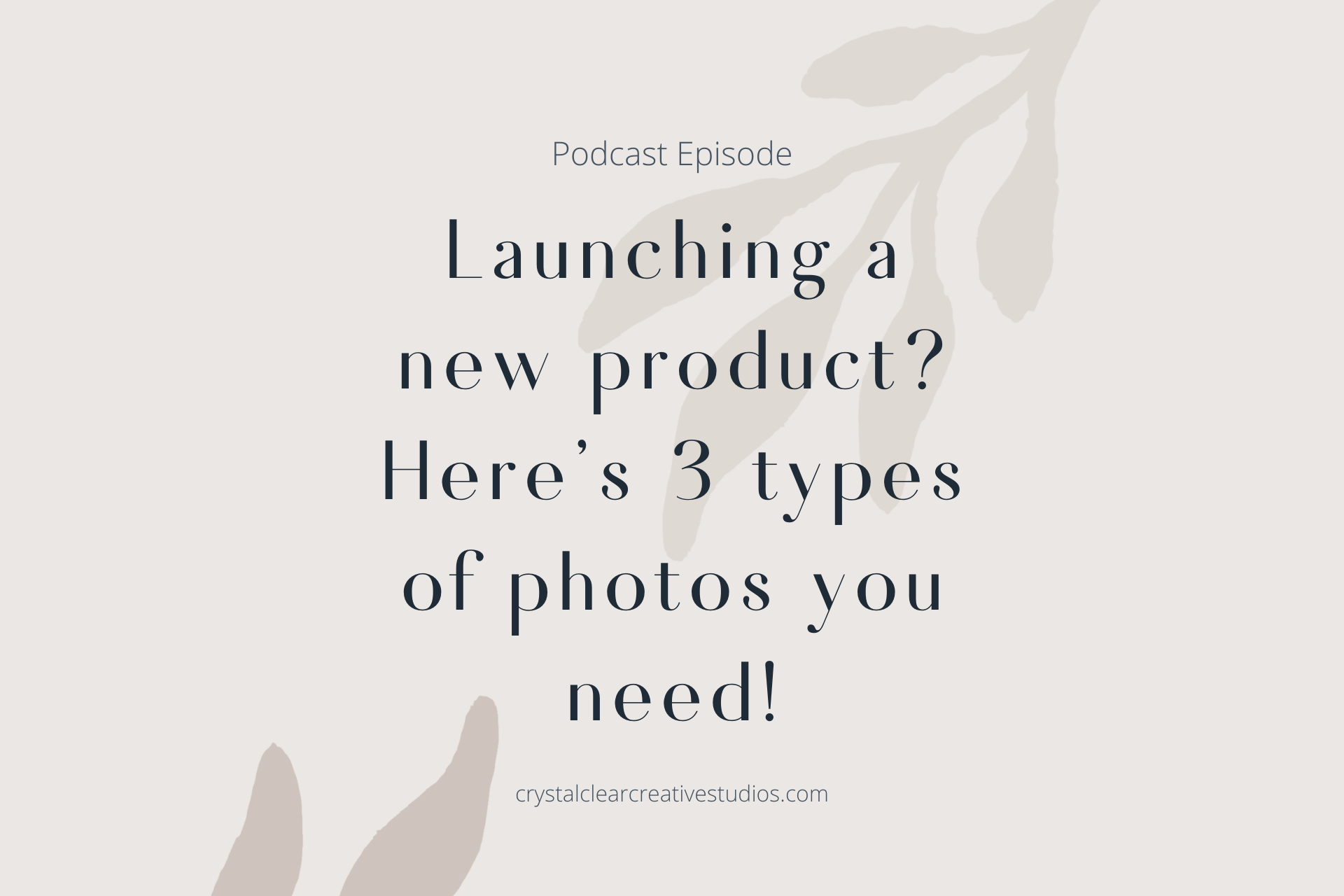 Launching a New Product? Here's 3 Types of Photos You Need!