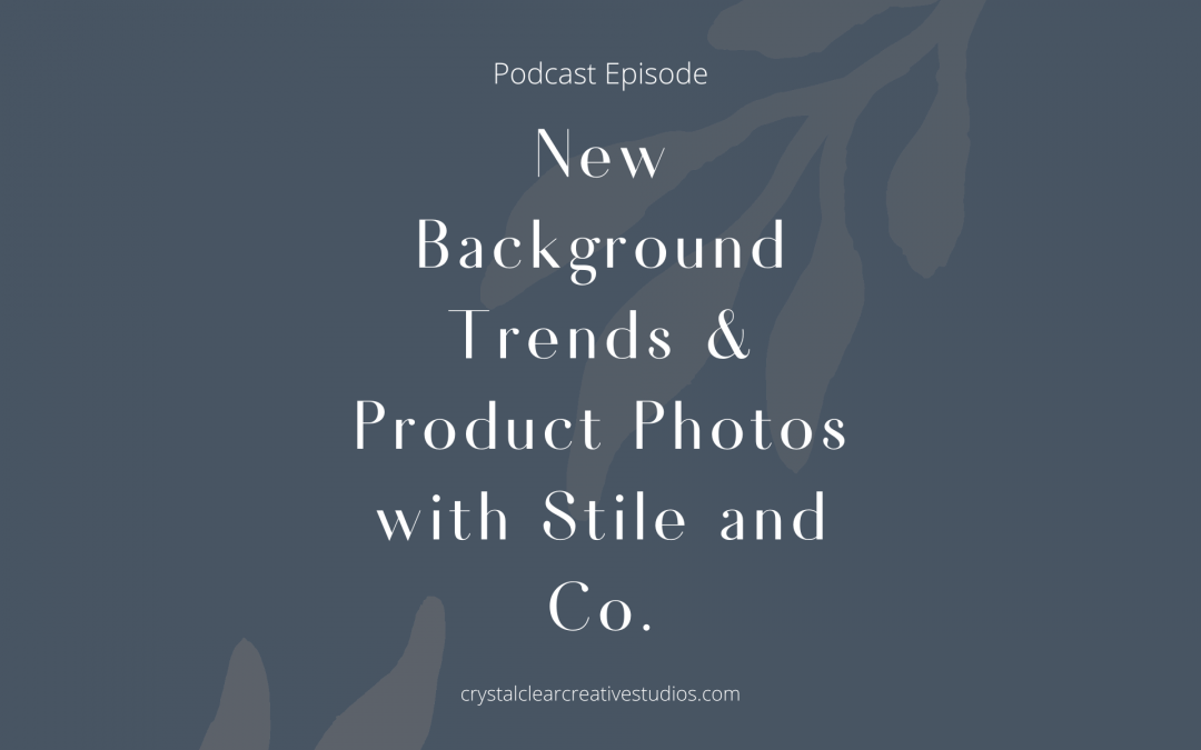 New Background Trends & Product Photos with Stile and Co.